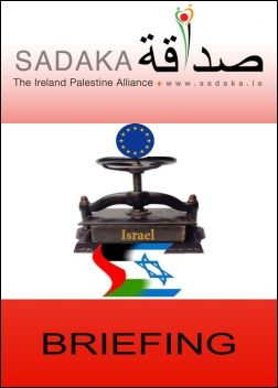 Sadaka Publications - Israel: EU Losing Sight Of The Facts (Click now to download Briefing)
