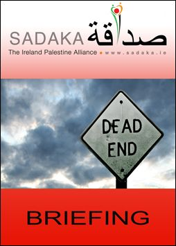 "Sadaka Publications - Without sanctions against Israel, the ""two-state solution"" is dead(Click now to download Briefing)"